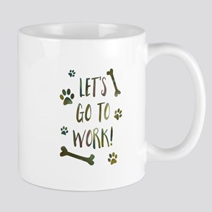 take your dog to work day Mugs