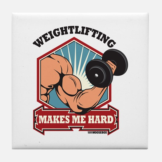 Weightlifting Makes Me Hard Tile Coaster