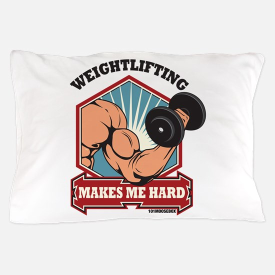 Weightlifting Makes Me Hard Pillow Case