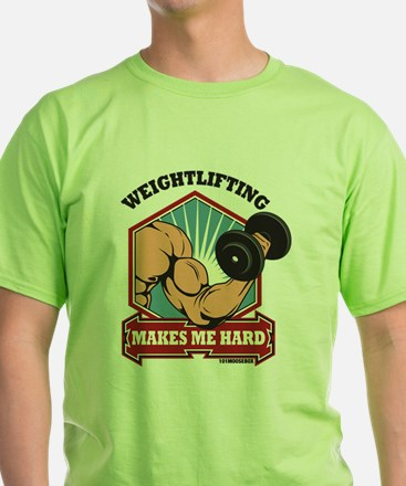 Weightlifting Makes Me Hard T-Shirt