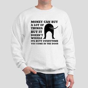 Dog Saying Sweatshirt