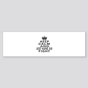 Keep Calm And Jeet Kune Do Fight Sticker (Bumper)