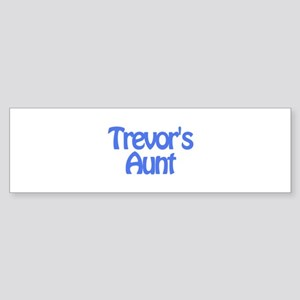 Trevor's Aunt Bumper Sticker