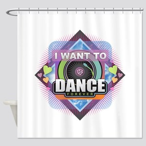 Dance Forever Shower Curtain
