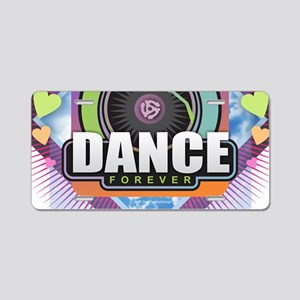Dance Forever Aluminum License Plate