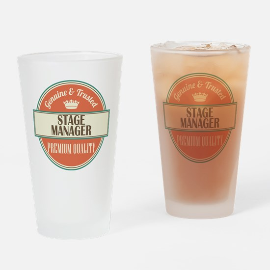 stage manager vintage logo Drinking Glass
