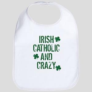 Irish Catholic And Crazy Bib