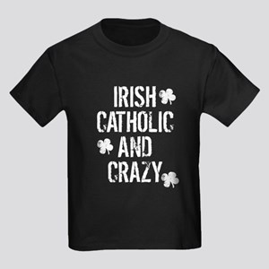 Irish Catholic And Crazy T-Shirt