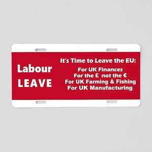 Labour: LEAVE!! Aluminum License Plate