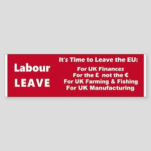 Labour: LEAVE!! Sticker (Bumper)