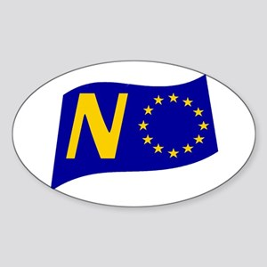 Just say NO to the EU! Sticker (Oval)