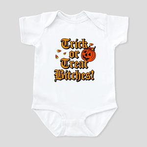 Trick or Treat Bitches! Infant Bodysuit