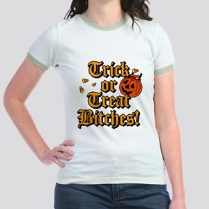 Trick or Treat Bitches! Jr. Ringer T-Shirt