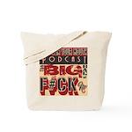 The Big Of F#ck No Tote Bag