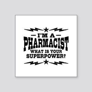 "Funny Pharmacist Square Sticker 3"" x 3"""