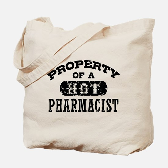 Property of a Hot Pharmacist Tote Bag