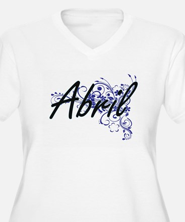Abril Artistic Name Design with Plus Size T-Shirt
