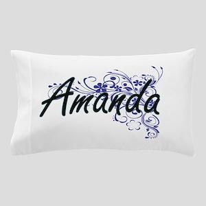 Amanda Artistic Name Design with Flowe Pillow Case