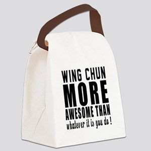 Wing Chun More Awesome Martial Ar Canvas Lunch Bag