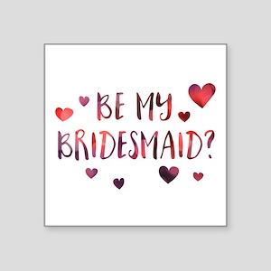 be my bridesmaid invitation Sticker