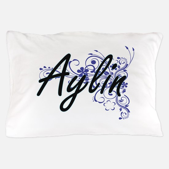Aylin Artistic Name Design with Flower Pillow Case