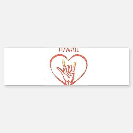HAWAII (hand sign) Bumper Bumper Bumper Sticker