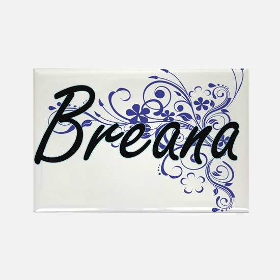 Breana Artistic Name Design with Flowers Magnets