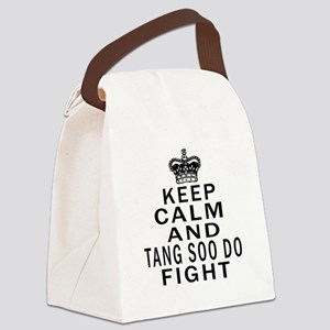 Keep Calm And Tang Soo do Fight Canvas Lunch Bag