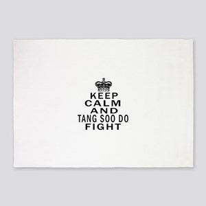 Keep Calm And Tang Soo do Fight 5'x7'Area Rug
