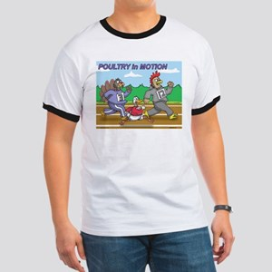 Poultry In Motion Ringer T