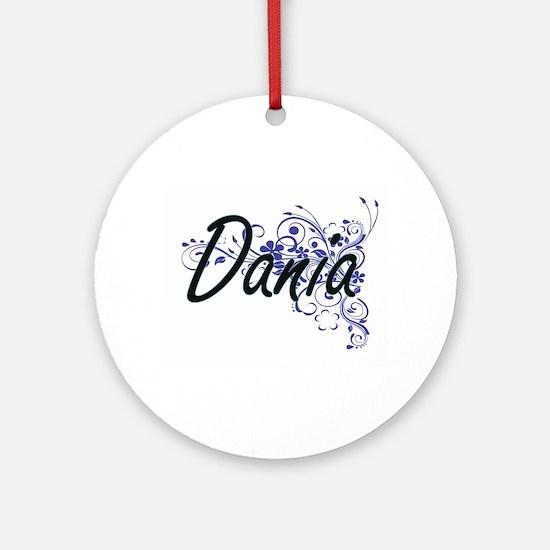 Dania Artistic Name Design with Flo Round Ornament