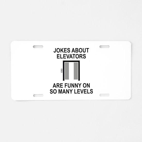 Jokes About Elevators Aluminum License Plate