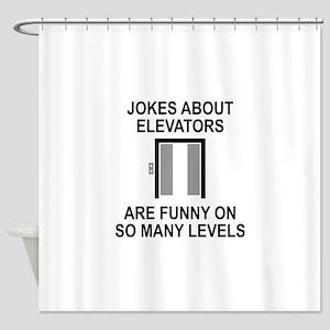 Jokes About Elevators Shower Curtain