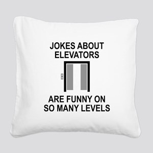Jokes About Elevators Square Canvas Pillow