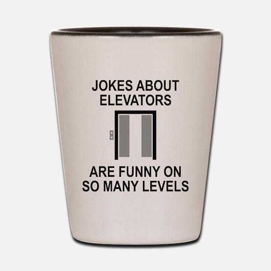 Jokes About Elevators Shot Glass