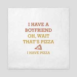 I Have Pizza Queen Duvet