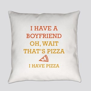I Have Pizza Everyday Pillow