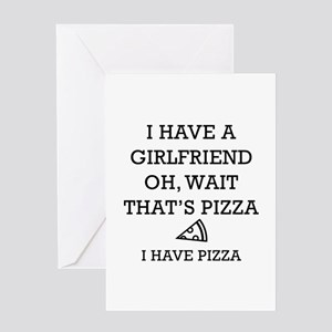 I Have Pizza Greeting Card
