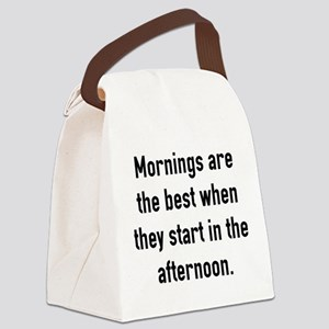 Mornings Are The Best Canvas Lunch Bag