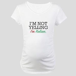 I'm Italian Maternity T-Shirt