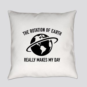 The Rotation Of The Earth Everyday Pillow