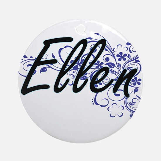 Ellen Artistic Name Design with Flo Round Ornament