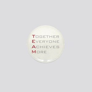 TEAM Together Everyone Achieves Mini Button