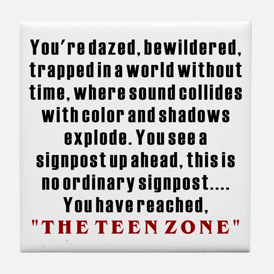 Teen Zone, 13th Gifts Tile Coaster