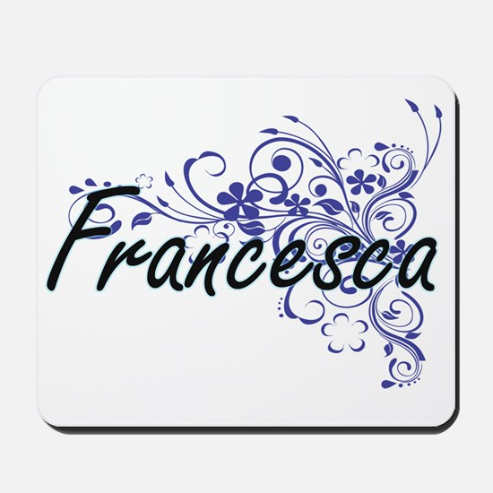 Francesca Artistic Name Design with Flow Mousepad