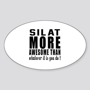 Silat More Awesome Martial Arts Sticker (Oval)