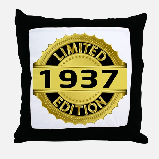 Limited Edition 1937 Throw Pillow