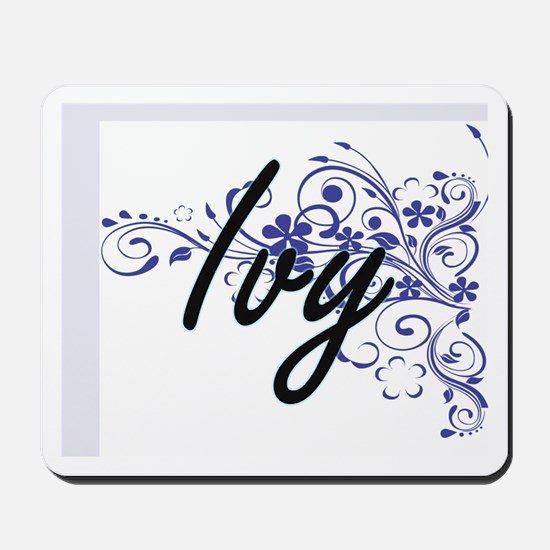 Ivy Artistic Name Design with Flowers Mousepad