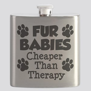 Fur Babies Cheaper Than Therapy Flask