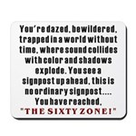 The Sixty Zone, 60th Mousepad